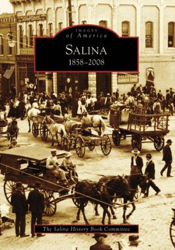 Salina: 1858-2008 (Images of America) ebook