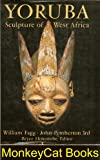 img - for Yoruba Sculpture of West Africa book / textbook / text book