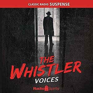 The Whistler: Voices Radio/TV Program