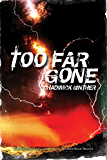 Too Far Gone (The Thunder Road Trilogy Book 3)