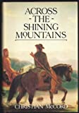 Across the Shining Mountains, Christian McCord, 0915463318