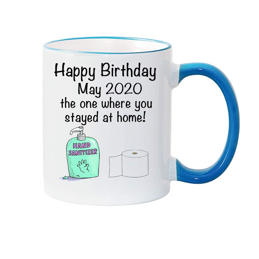HAPPY MAY 2020 BIRTHDAY MUG SOCIAL DISTANCING-LOCKDOWN GIFT-QUARANTINE MUG
