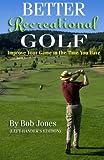 Better Recreational Golf