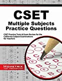 Cset Multiple Subjects Practice Questions : CSET Practice Tests and Exam Review for the California Subject Examinations for Teachers, CSET Exam Secrets Test Prep Team, 1630945366
