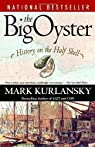 The Big Oyster par Kurlansky