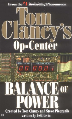 Balance of Power (Tom Clancy's Op-Center, Book - Center Oregon Salem Salem