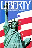 img - for Liberty: A Musical Celebration of Freedom book / textbook / text book