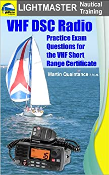 VHF DSC Radio: Practice Exam Questions for the VHF Short ...