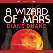 A Wizard of Mars: The Ninth Book in the Young Wizards Series | Diane Duane