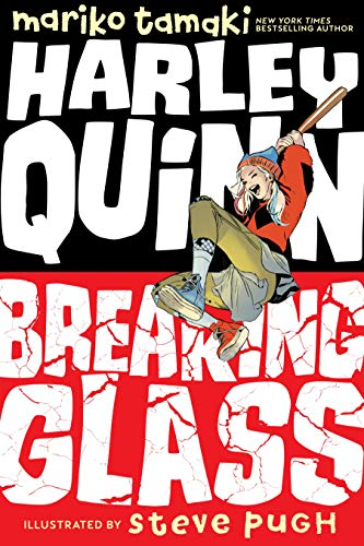 Harley Quinn: Breaking Glass -