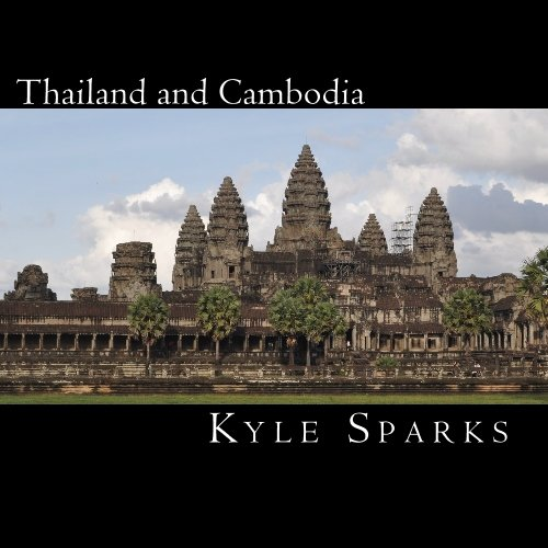 Read Online Thailand and Cambodia: Pictures from my travels pdf epub