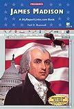 James Madison, Neil D. Bramwell, 0766051293