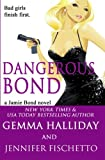 Dangerous Bond (Jamie Bond Mysteries) (Volume 4)