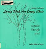 Living with an Empty Chair, Roberta Temes, 0829017739