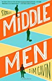 Middle Men, Jim Gavin, 1451649312