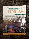 Thriving at UNCW and Beyond : A Customized Version of Thriving in College and Beyond - Strategies for Academic Success and Personal Development, University College, Cambridge Staff and Carolina, N., 1465218114