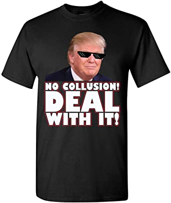 Camisa con Texto en inglés No Collusion Deal with It Thug ...