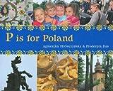 P Is for Poland, Agnieska Mrówczyska, 1845079175