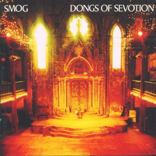 Dongs Of Sevotion by Smog (2000-04-03)