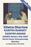 Elista Diaries, Anatoly Karpov and Ron Henley, 0923891978