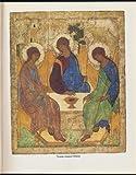 Troica Andreia Rubleva: Antologiia / Trinity By Andrei Rublev