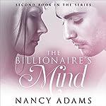 The Billionaires Mind: A Billionaire Romance | Nancy Adams