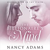 The Billionaires Mind: A Billionaire Romance | Nancy Adams