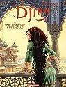 Djinn, Tome 11 : Une jeunesse éternelle par Dufaux