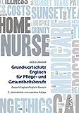 Grundwortschatz Englisch für Pflege- und Gesundheitsberufe: Deutsch-Englisch/Englisch-Deutsch