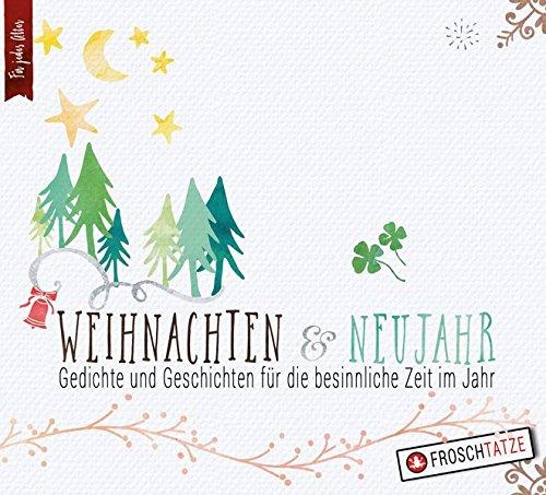 Besinnliche Gedichte Zu Weihnachten.Weihnachten Neujahr Gedichte Geschichten Fur Die