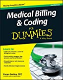 Your complete guide to a career in medical billing and coding, updated with the latest changes in the ICD-10 and PPS This fully updated second edition of Medical Billing & Coding For Dummies provides readers with a complete overview of what to ex...