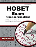HOBET Practice Questions: HOBET Practice Tests & Exam Review for the Health Occupations Basic Entrance Test