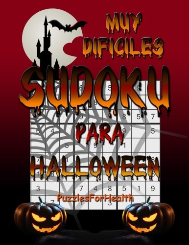 Sudoku para Halloween (muy dificiles) (Spanish Edition) -