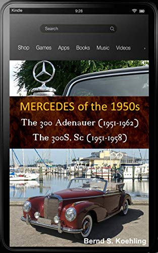 Mercedes-Benz, The 1950s, 300 and 300S, Sc with chassis number, data card explanation: From the 300 W186, W189 Adenauer Sedan to the 300Sc W188 Roadster