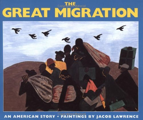 The Great Migration: An American Story (Migration And Immigration In The Early 20th Century)