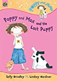 Poppy And Max: Poppy And Max And The Lost Puppy HB