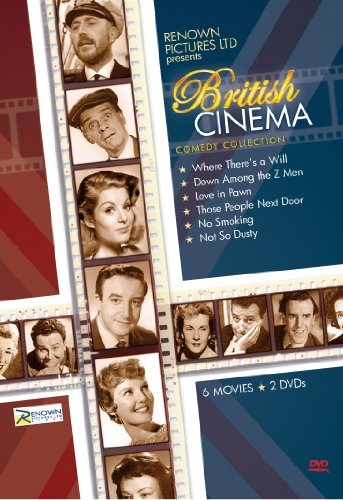 - British Cinema: Renown Pictures Comedy Collection: Where There's A Will, Down Among the Z Men, Love In Pawn, Those People Next Door, No Smoking, Not So Dusty