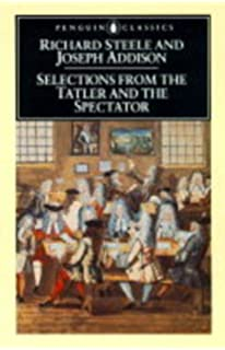 com addison s essays from the spectator  selections from the tatler and the spectator penguin classics
