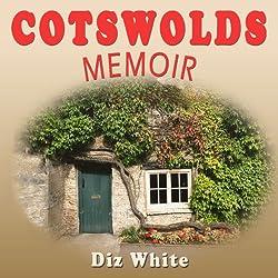 Cotswolds Memoir