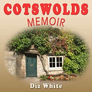Cotswolds Memoir Audiobook