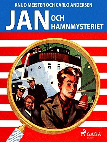 Jan och hamnmysteriet (Jan böckerne) (Swedish Edition)