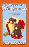 The Chocolate Bear Burglary (Chocoholic Mystery Book 2)