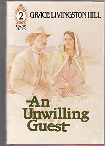 Image result for an unwilling guest by grace livingston hill