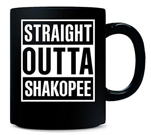 Straight Outta Shakopee City Cool Gift - Mug -