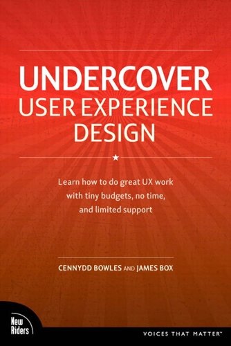 Undercover User Experience Design Voices That Matter 1 Cennydd Bowles Box James Ebook Amazon Com