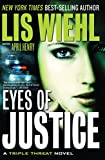 Eyes of Justice (A Triple Threat Novel Book 4)
