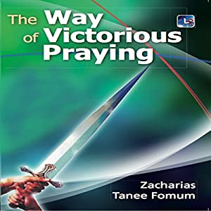 The Way of Victorious Praying Audiobook