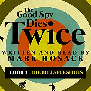 The Good Spy Dies Twice Audiobook