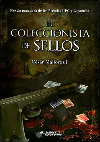 El coleccionista de sellos - Cesar Mallorqui