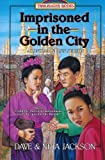Front cover for the book Imprisoned in the Golden City by Dave Jackson